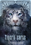 Tiger's Curse (The Tiger Saga, #1) by Collen Houck