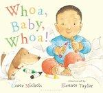 Whoa Baby, Whoa! by Grace Nichols