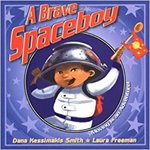 A Brave Spaceboy: Moving is an Adventure! by Dana Kessimakis Smith