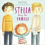 Stella Brings the Family by Miriam B. Schiffer