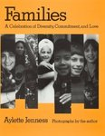 Families: A Celebration of Diversity, Commitment, and Love by Aylette Jenness