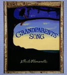 Grandparents Song by Sheila Hamanaka