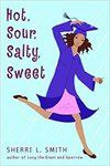 Hot, Sour, Salty, Sweet by Sheri L. Smith