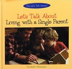 Let's Talk About Living with a Single Parent