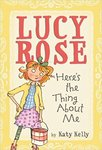 Lucy Rose, Here's the Thing About Me by Kelly Katy