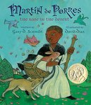 Martin De Porres: The Rose in the Desert