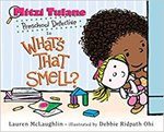 Mitzi Tulane: What's That Smell?