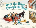 Over The River and Through the Woods: A Holiday Adventure