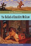 The Ballad of Knuckles McGraw by Lois J. Peterson