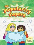 The Popularity Papers Book 4: The Rocky Road Trip of Lydia Goldblatt & Julie Graham-Chang by Amy Ignatow