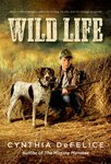 Wild Life by Cynthia C. DeFelice