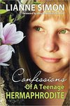 Confessions of a Teenage Hermaphrodite