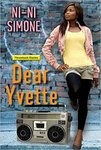 Dear Yvette (Throwback Diaries) by Ni-Ni Simone