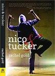 Nico and Tucker by Rachel Gold