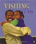 Visiting Day by Jacqueline Woodson and James E. Ransome