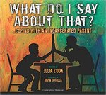What Do I Say About That? by Julia Cook