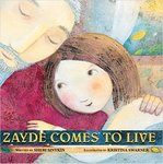 Zayde Comes to Live by Sheri Sinykin