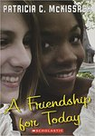 A Friendship for Today by Patrick C. McKissack