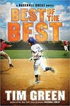 Best of the Best: A Baseball Great Novel