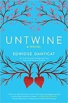 Untwine: A Novel by Edwidge Danticat