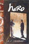 Hero by S. L. Rottman