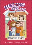 Sibling Split: Family Fix-It Plan by M. G. Higgins