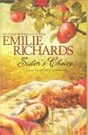 Sister's Choice by Emilie Richards
