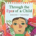 Through the Eyes of a Child by Jimena Licitra