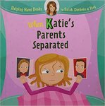 When Katie's Parents Separated