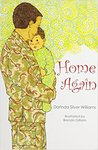Home Again by Dorinda Silver Williams