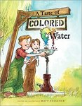 A Taste of Colored Water by Matt Faulkner