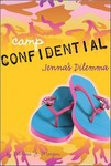 Camp Confidential: Jenna's Dilemma by Melissa J. Morgan