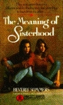 The Meaning of Sisterhood