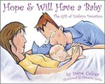 Hope and Will Have a Baby: The Gift of Embryo Donation