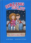 Sibling Split: The Impossible Wish by M. G. Higgins
