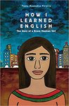 How I Learned English: The Story of a Brave Mexican Girl by Paula Massadas Pereira