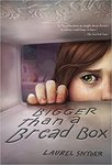 Bigger Than a Bread Box by Laurel Snyder