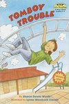 Tomboy Trouble by Sharon Dennis Wyeth