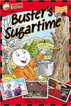 Buster's Sugartime by Marc Brown