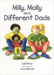 Milly, Molly and Different Dads by Gill Pittar