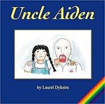 Uncle Aiden by Laurel Dykstra
