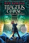 Magnus Chase and the Gods of Asgard: The Hammer of Thor by Rick Riordan