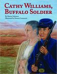 Cathy Williams, Buffalo Soldier by Sharon K. Solomon