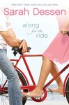 Along for the ride : a novel by Sarah Dessen