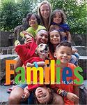 Families by Shelley Rotner and Sheila M. Kelly