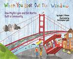 When You Look Out the Window by Gayle E. Pitman