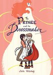 The Prince and the Dressmaker by Jen Wang