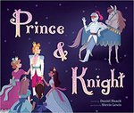 Prince and Knight by Daniel Haack