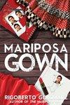 Mariposa Gown by Rigoberto Gonzalez