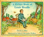 A Picture Book of Louis Braille by David A. Adler